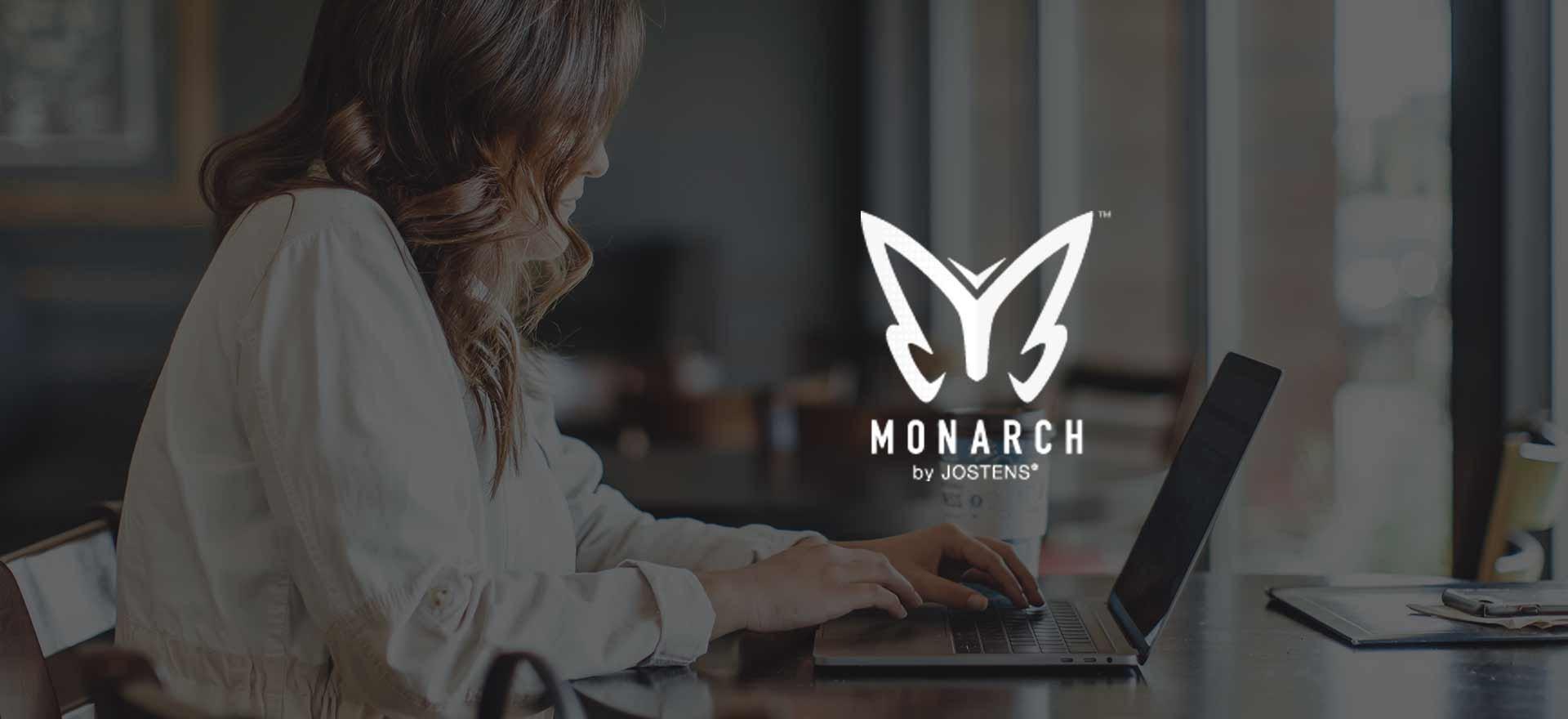 Monarch™ by Jostens®